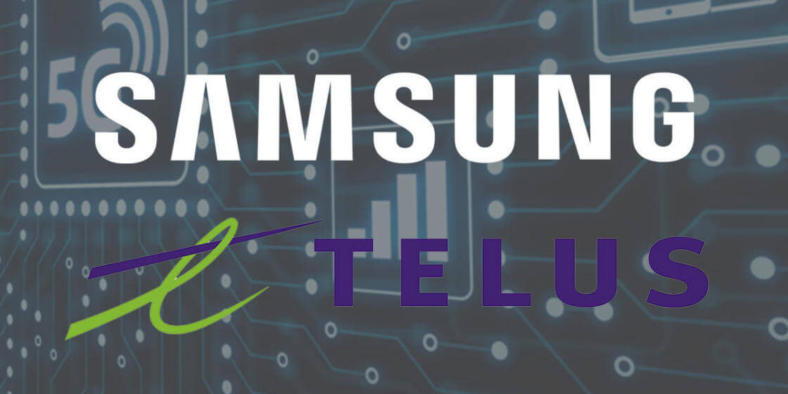 Telus launches first wave of its 5G network, picks Samsung as third vendor