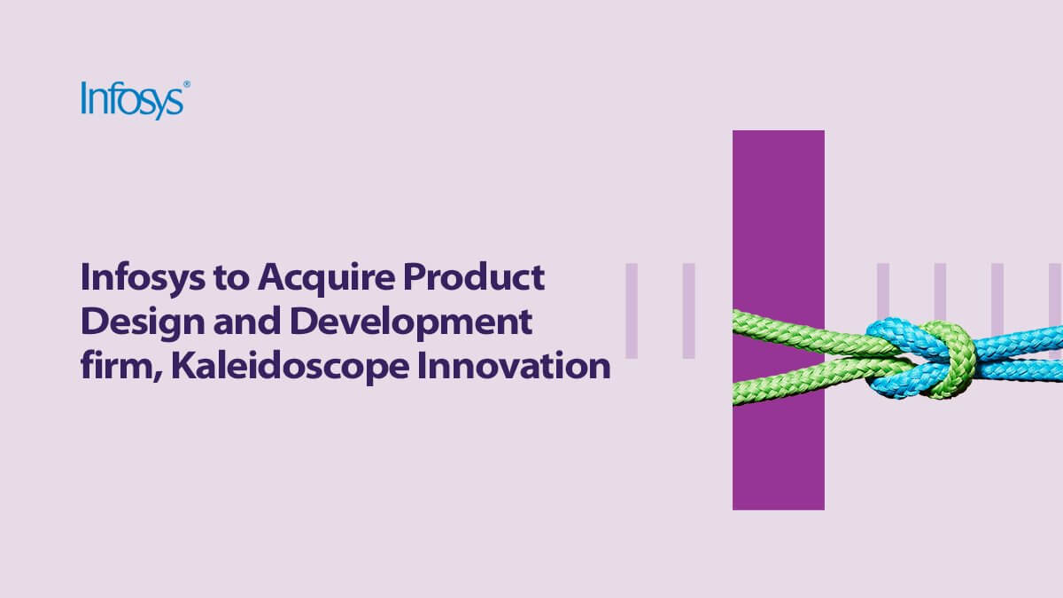 Infosys to acquire Kaleidoscope Innovation